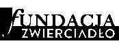 Logo Fundacja Zwierciadło
